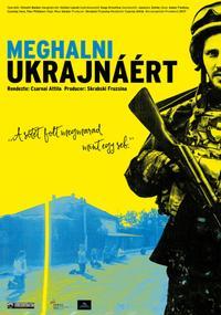 Meghalni Ukrajnáért (2016)