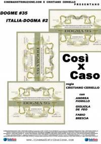Così x caso (2004)