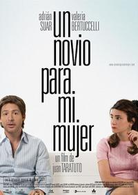 Un novio para mi mujer (2008)
