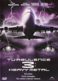 Turbulence III: Heavy Metal (2001)
