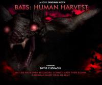 Bats: Human Harvest (2007)