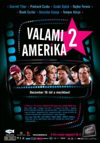 Valami Amerika 2. (2008)