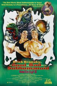 Class of Nuke 'Em High 3: The Good, the Bad and the Subhumanoid (1994)