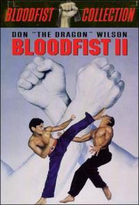Bloodfist II (1990)