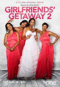 Girlfriends Getaway 2 (2015)