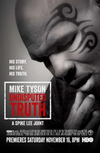Mike Tyson: Undisputed Truth (2013)