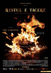 Restul e tacere (2007)