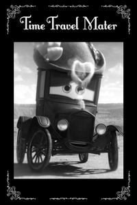 Time Travel Mater (2012)