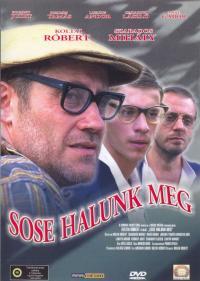 Sose halunk meg (1993)