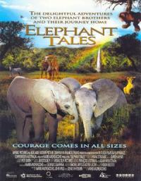 Elephant Tales (2006)