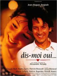 Dis-moi oui... (1995)
