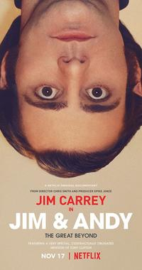 Jim & Andy: The Great Beyond - The Story of Jim Carrey & Andy Kaufman Featuring a Very Special, Contractually Obligated Mention of Tony Clifton (2017)