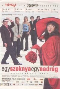Egy szoknya, egy nadrág (2005)