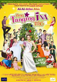 Ang tanging ina mo: Last na 'to! (2010)