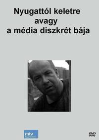 Nyugattól keletre, avagy a média diszkrét bája (1994)