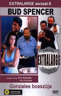 Extralarge: Gonzales' Revenge (1993)