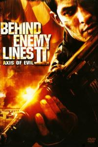 Behind Enemy Lines: Axis of Evil (2006)