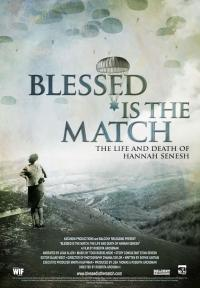 Blessed Is the Match: The Life and Death of Hannah Senesh (2008)