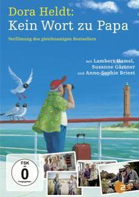 Dora Heldt: Kein Wort zu Papa (2012)