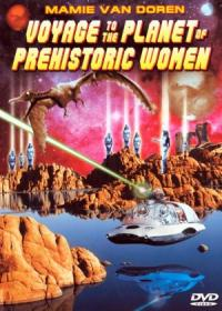 Voyage to the Planet of Prehistoric Women (1968)