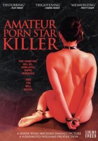 Amateur Porn Star Killer (2007)