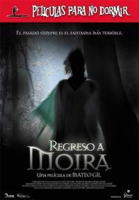 Películas para no dormir: Regreso a Moira (2006)