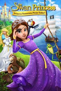 The Swan Princess: Princess Tomorrow, Pirate Today! (2016)