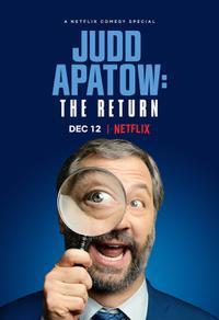 Judd Apatow: The Return (2017)