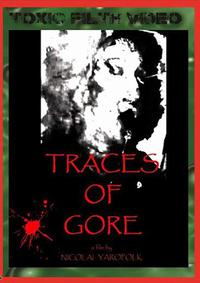 Traces of Gore (2016)