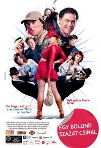 Egy bolond százat csinál (2006)