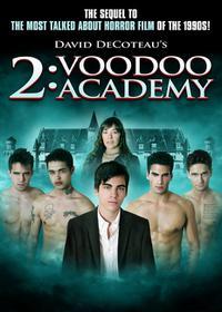 2: Voodoo Academy (2012)