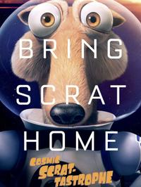 Cosmic Scrat-tastrophe (2015)
