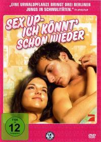 Sex Up - ich könnt' schon wieder (2005)