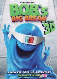 B.O.B.'s Big Break (2009)