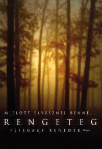 Rengeteg (2003)