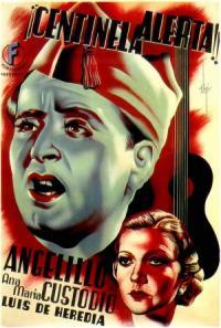 ¡Centinela, alerta! (1937)