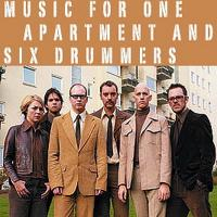 Music for One Apartment and Six Drummers (2001)