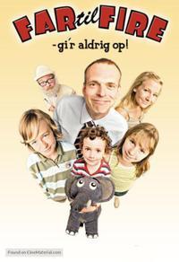 Far til fire gi'r aldrig op (2005)