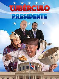 Tubérculo Presidente (2016)