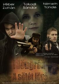 Időugrók - Sötét Jövő (2012)