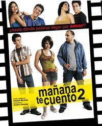 Mañana te Cuento 2 (2008)