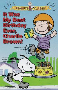 It Was My Best Birthday Ever, Charlie Brown (1997)