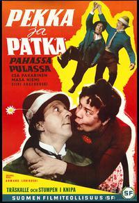 Pekka ja Pätkä pahassa pulassa (1955)