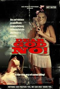 Dear God No! (2011)