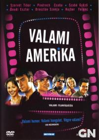 Valami Amerika (2002)