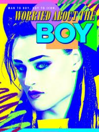 Worried About the Boy (2010)