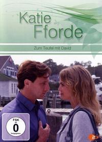 Katie Fforde: Zum Teufel mit David (2011)