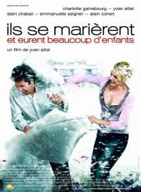 Ils se marièrent et eurent beaucoup d'enfants (2004)