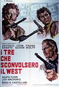 I tre che sconvolsero il West (Vado, vedo e sparo) (1968)