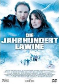 Die Jahrhundertlawine (2008)
